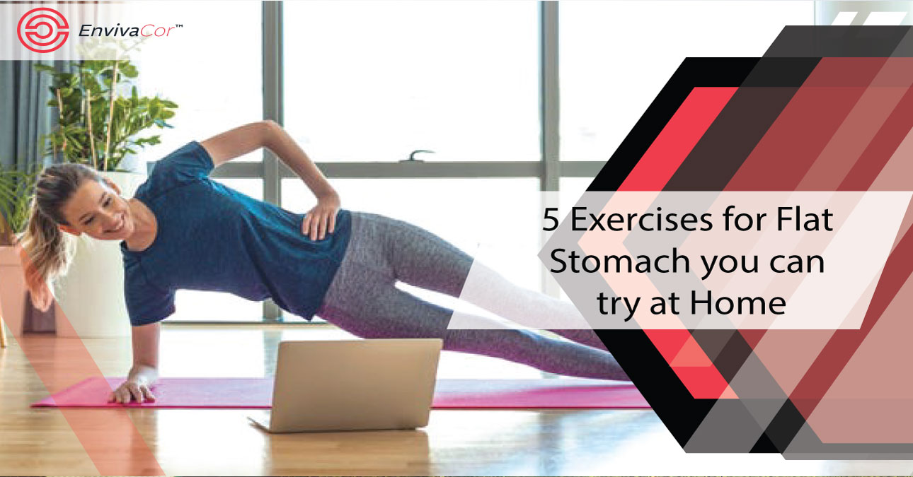 5 Exercises for Flat Stomach you can try at Home