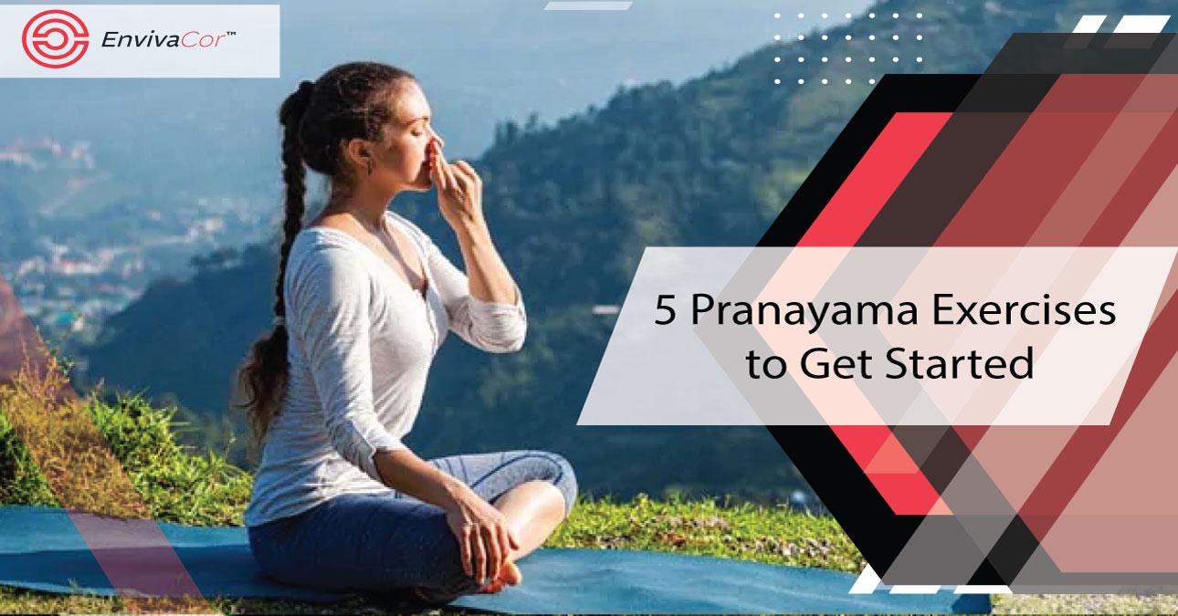 5 Pranayama Exercises to Get Started