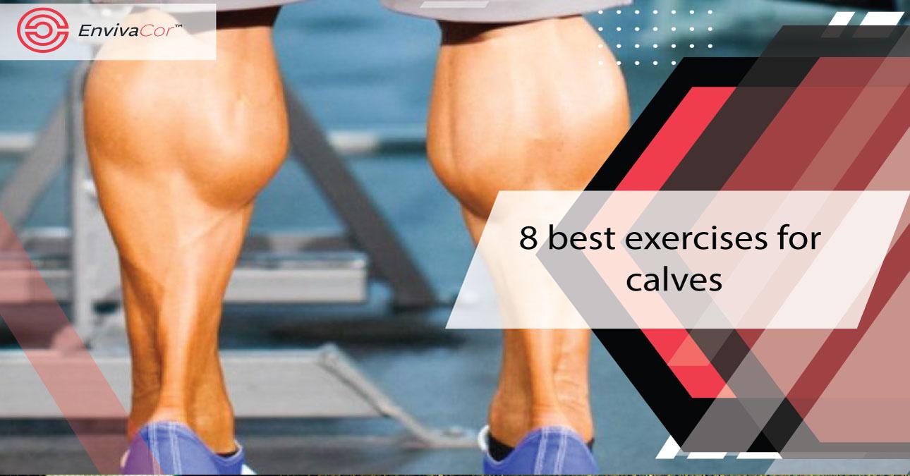 8 best exercises for calves