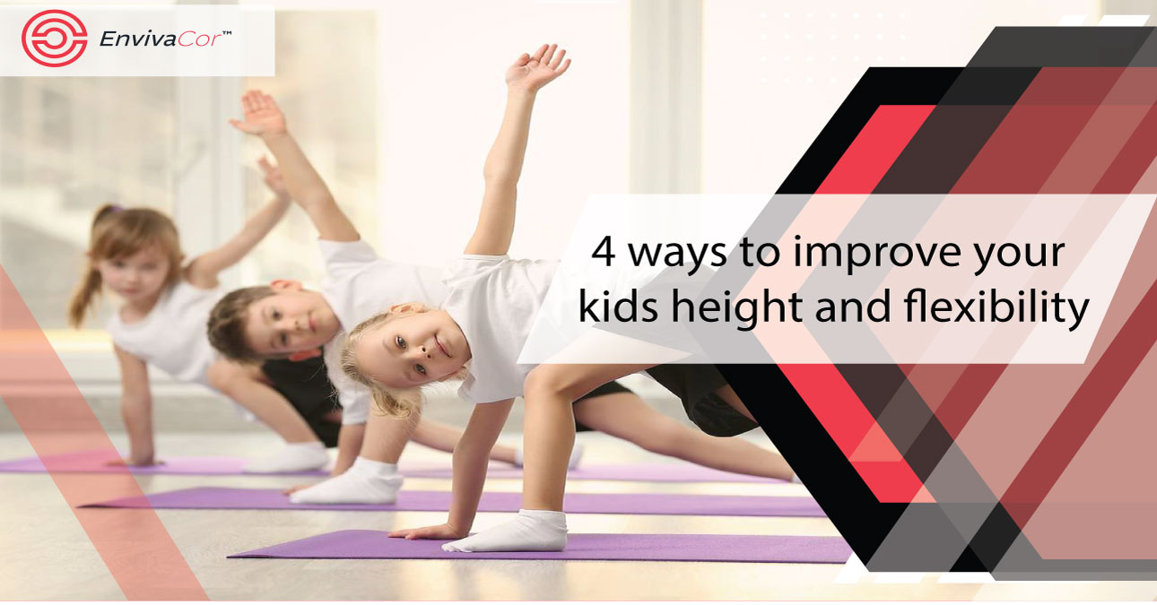 4 Ways to Improve your Child's height and flexibility