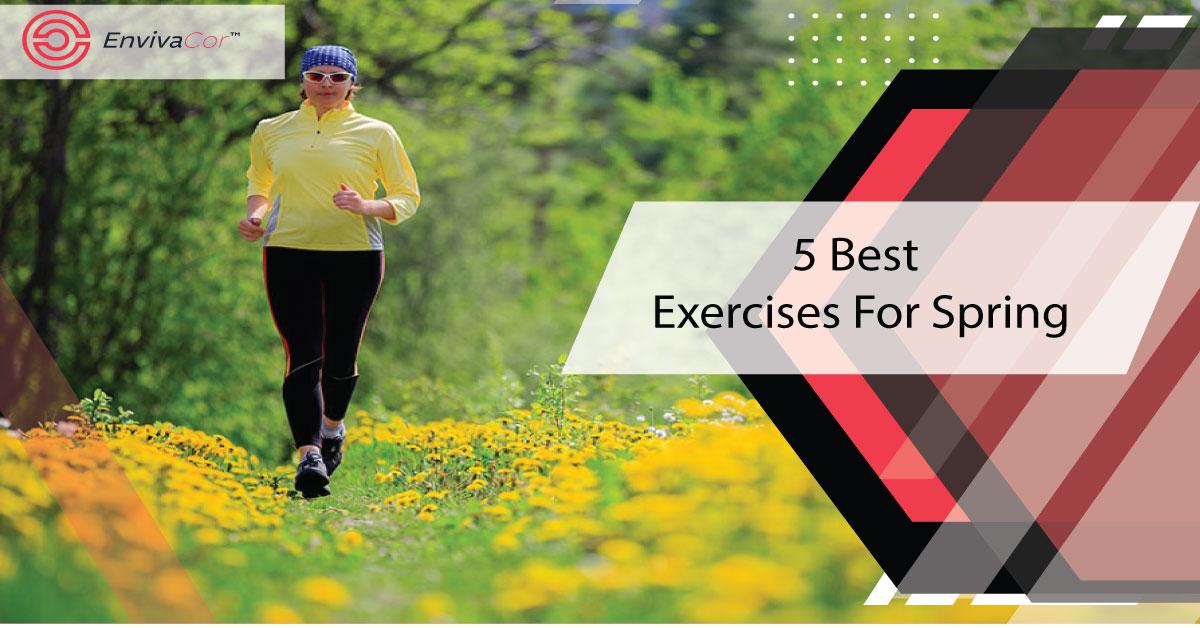5 Best Exercises For Spring