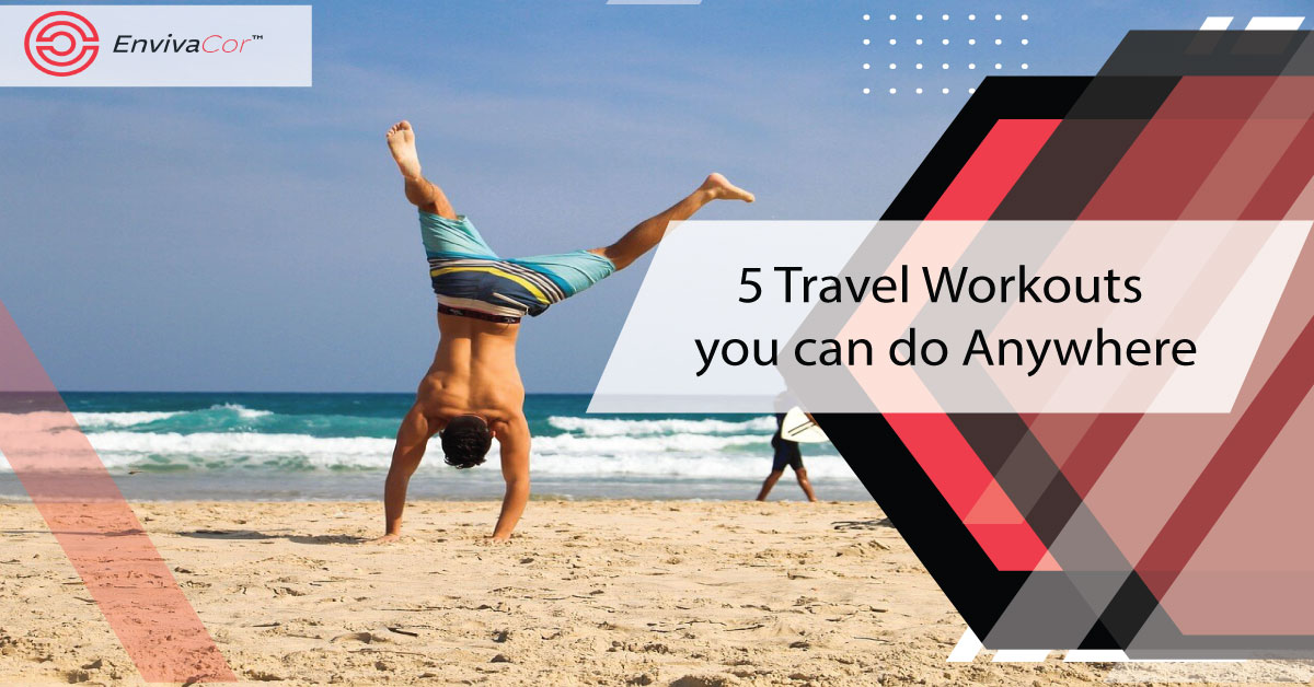 5 Travel Workouts you can do Anywhere