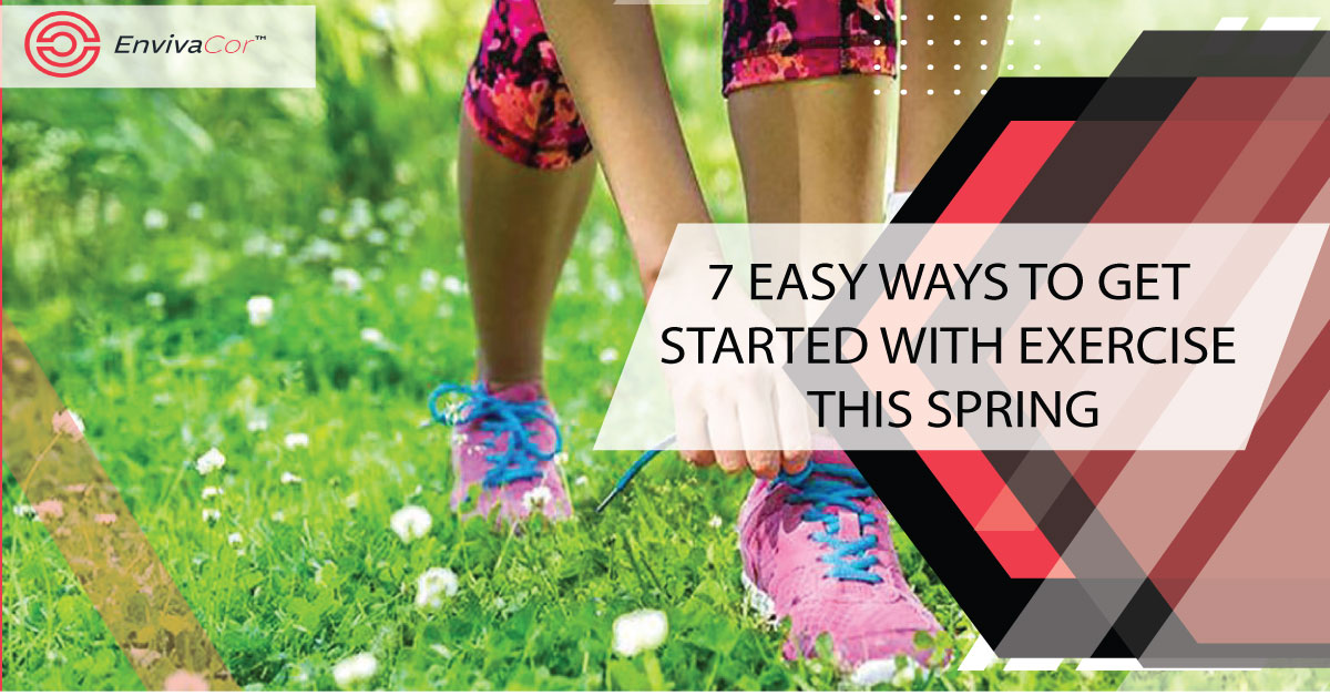 7 EASY WAYS TO GET STARTED WITH SPRING EXERCISE