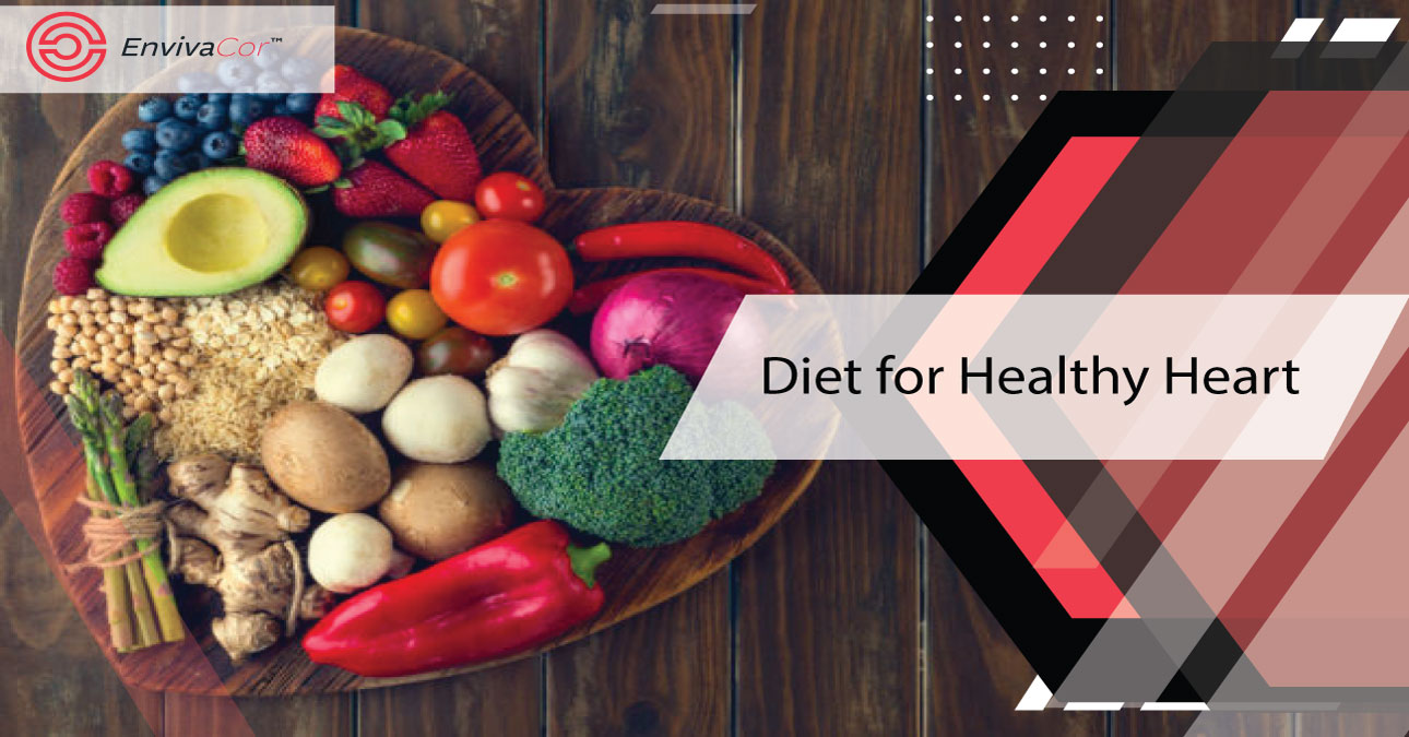 What Are The Diet For Healthy Heart