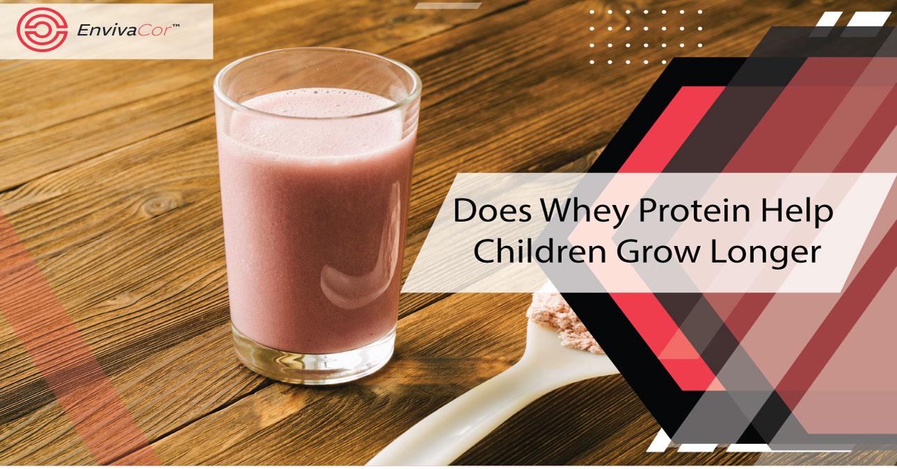 Does Whey Protein Help Children Grow Longer?