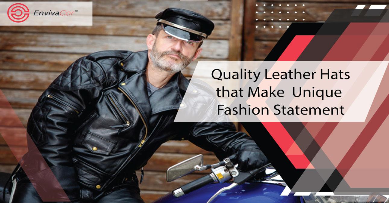 Quality Leather Hats that Make Unique Fashion Statement