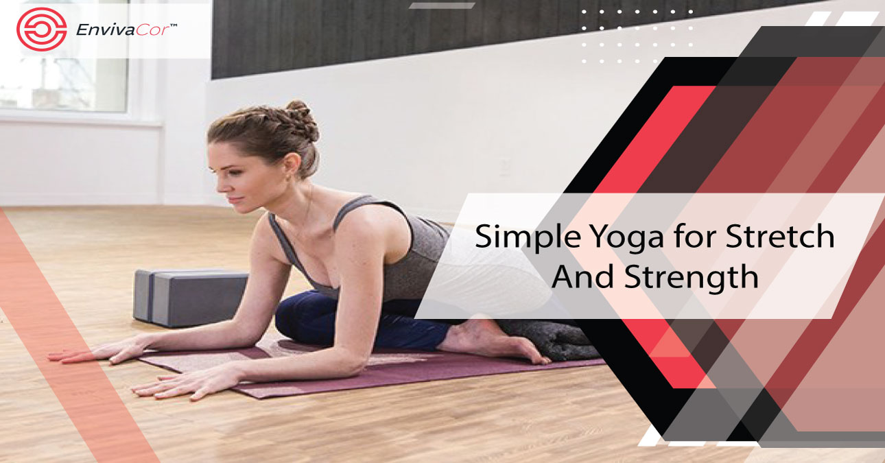 Simple Yoga for Stretch And Strength