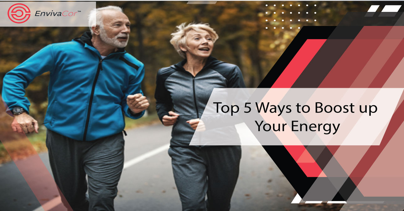 Top 5 Ways to Boost up Your Energy