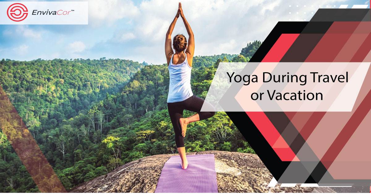 What are the 6 Best Yoga  During Travel?