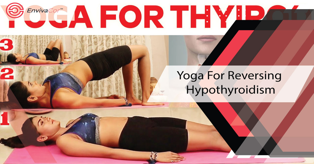 Yoga For Hypothyroidism Reversal Naturally