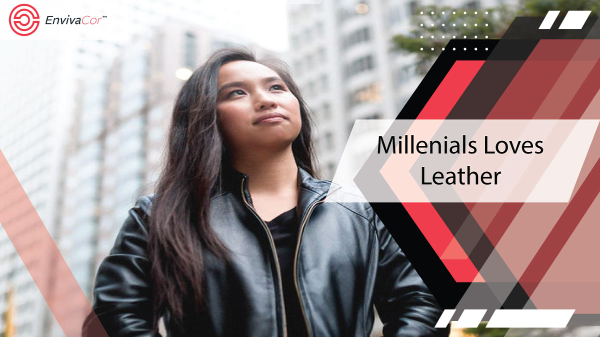 Millennials Love Leather
