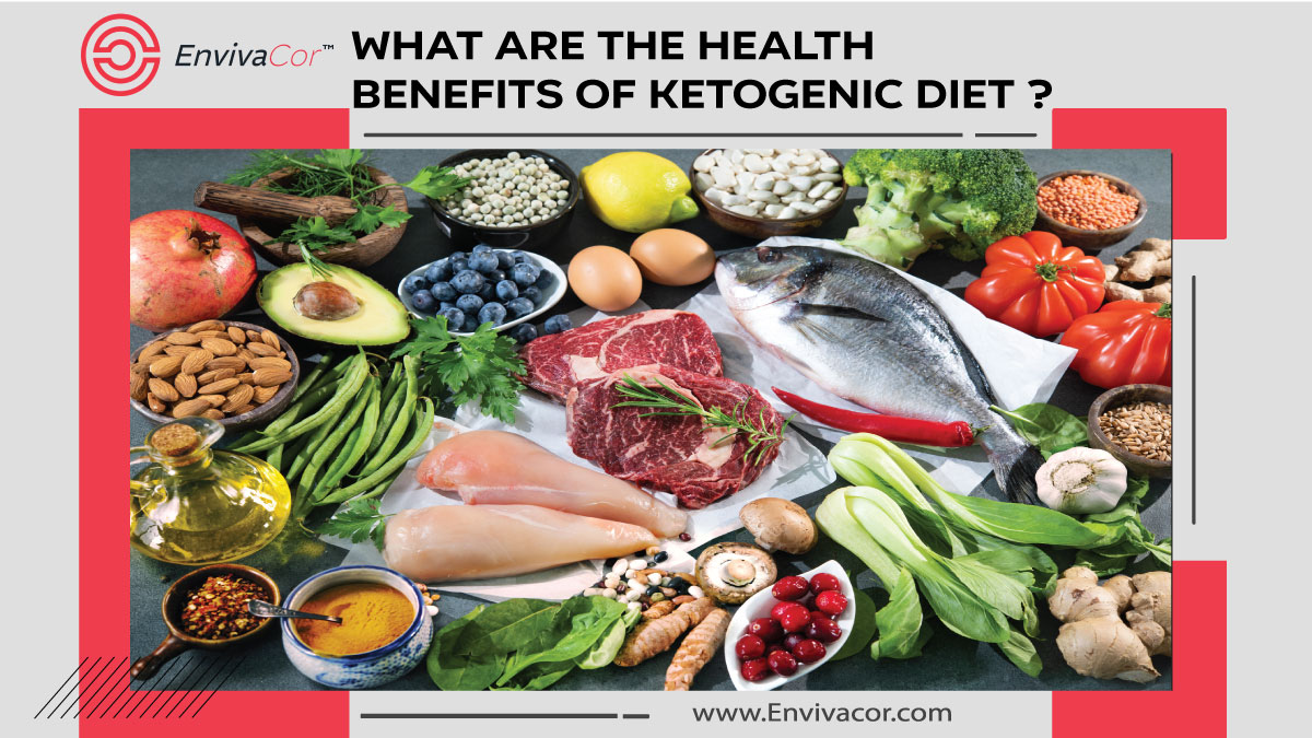 What are the Health Benefits of Ketogenic Diet