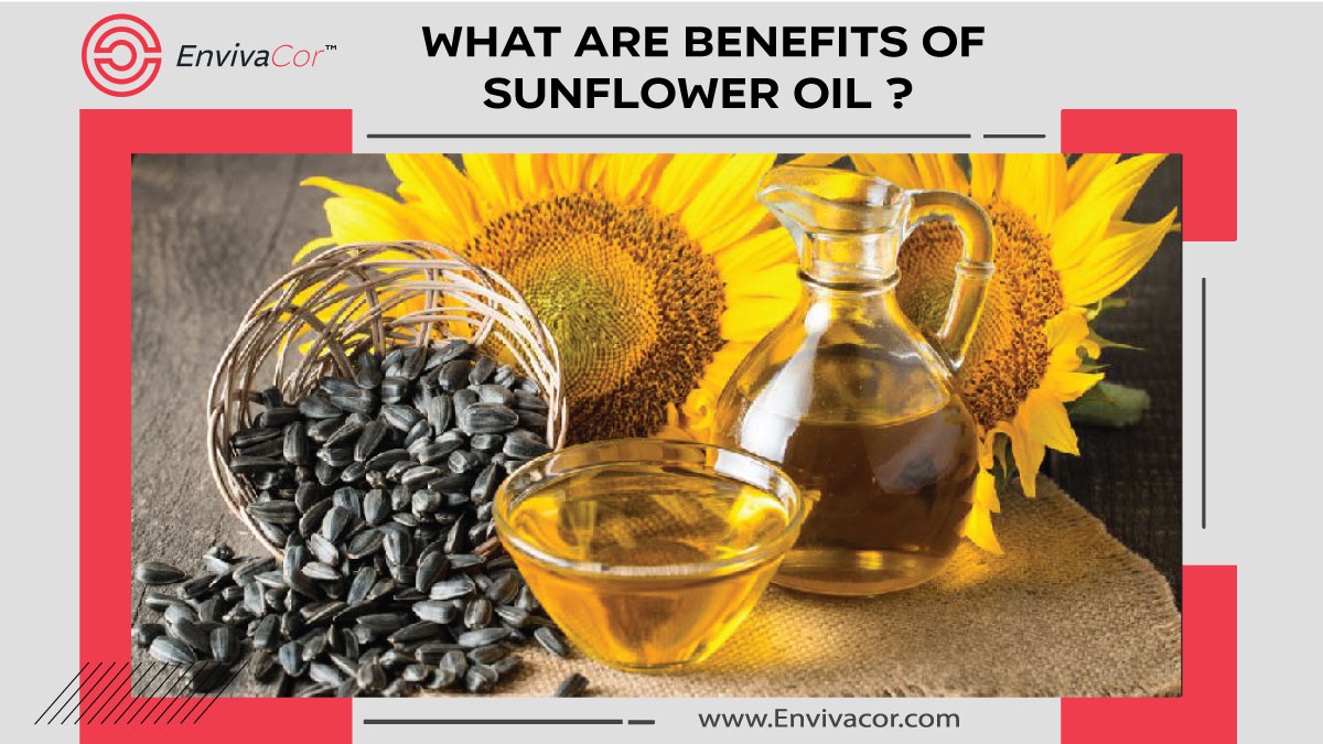 What are Benefits of sunflower oil ?
