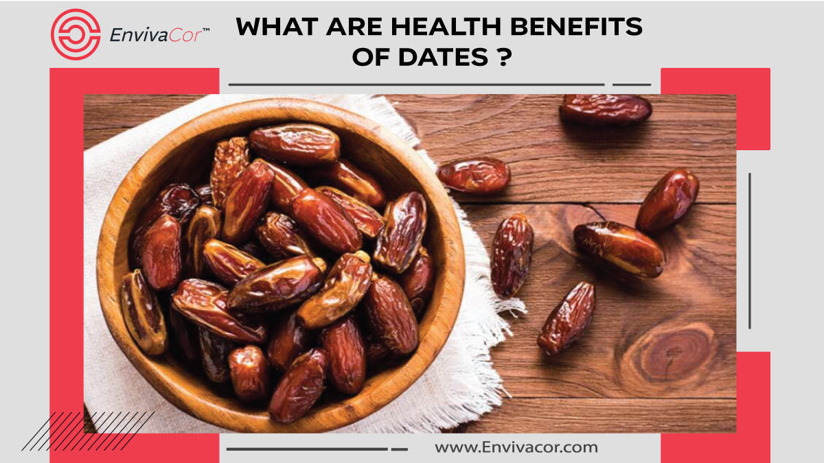 What are Health Benefits of Dates ?